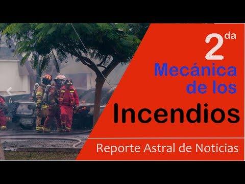 SEGUNDA MECÁNICA DE LOS INCENDIOS-Reporte Astral