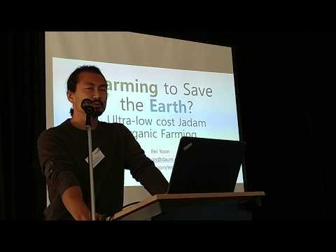Ultra low cost JADAM organic farming presentation by Rei Yoon Part 1/2