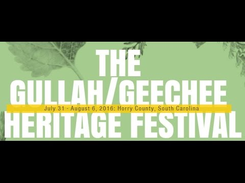 2016 Horry County Gullah Geechee Heritage Festival Schedule