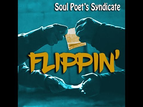 Soul Poet's Syndicate - FLIPPIN' feat. Young $umo, The ZYG and JJ Nice [Official Music Video]