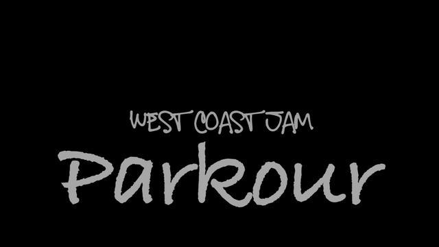 PARKOUR West Coast Jam / Short Documentary