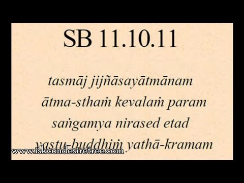 Bhagavatam Daily 169 - 11.10.11 - Spiritual curiosity changes the default object of our consiousness