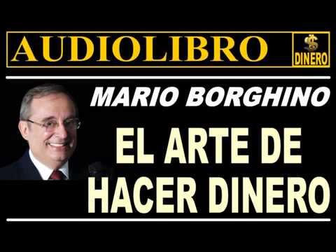 EL ARTE DE HACER DINERO  Mario Borghino  AUDIOLIBRO COMPLETO