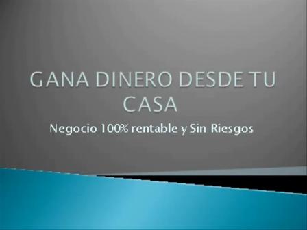 GANA DINERO DESDE CASA