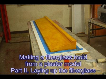 model to mold part II, fiberglass