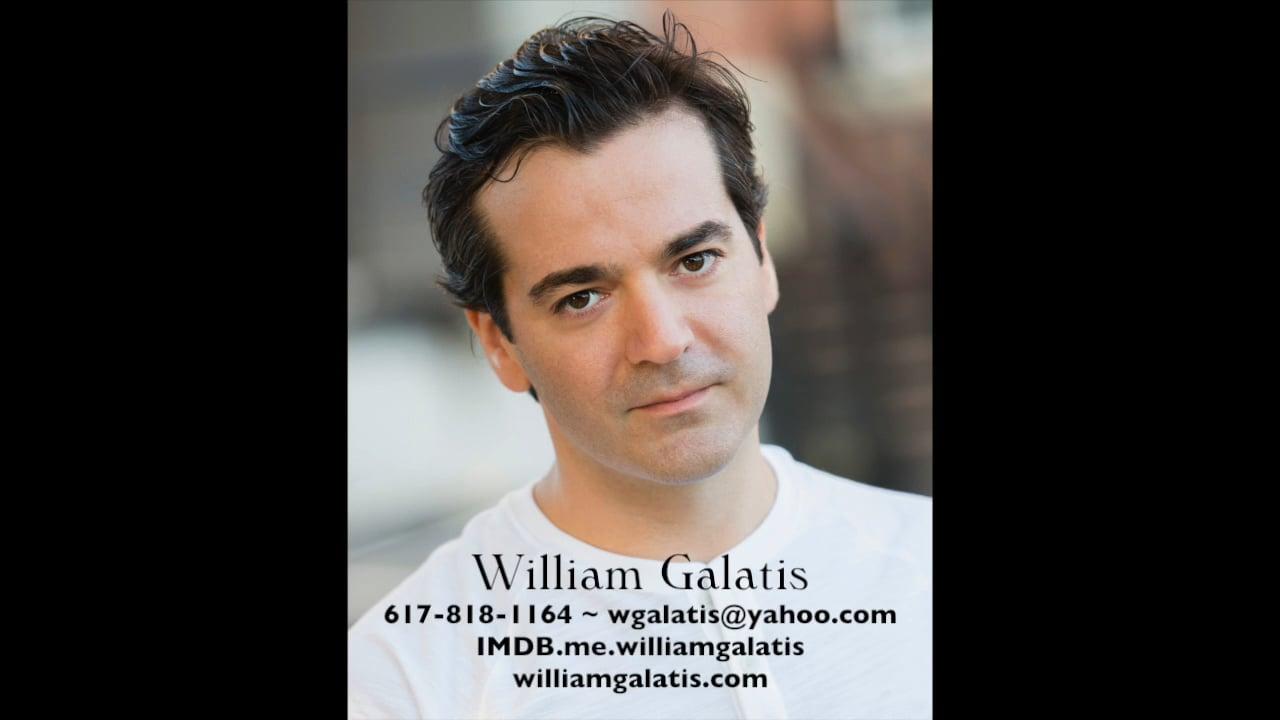 ACTOR REEL 2018 ~ William Galatis