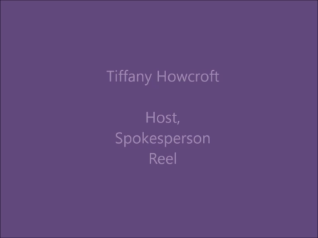 Tiffany Howcroft Host, Spokesperson Reel