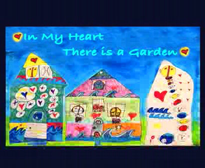 IN MY HEART THERE IS A GARDEN