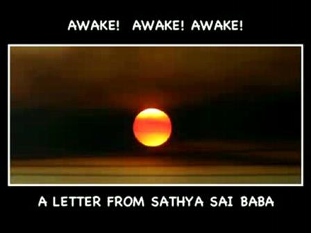 Sathya Sai Baba - Awake! Awake! Awake!