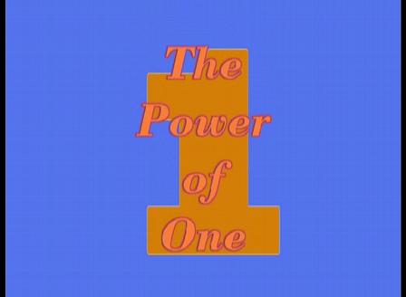 Tha Power of One