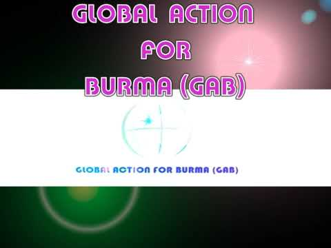 Global Action for Burma (GAB): Let's hold our hands together to work to free BURMA
