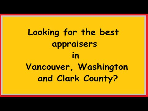 Vancouver, Washington Appraiser - Clark County Appraisal - A Quality Appraisal