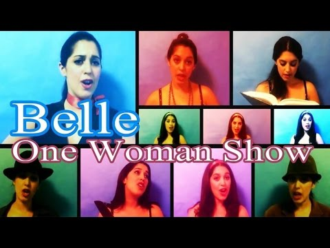 "One Woman Show- ""Belle"" Beauty And The Beast"