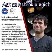 Ask an Astrobiologist with Dr. Eddie Schwieterman