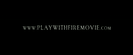 Play With Fire official trailer