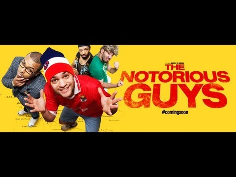 THE NOTORIOUS GUYS - Trailer 1