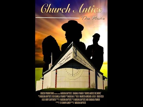 CHURCH ANTICS THE MOVIE FUNDRAISING CAMPAIGN (WE NEED YOUR HELP!!!)