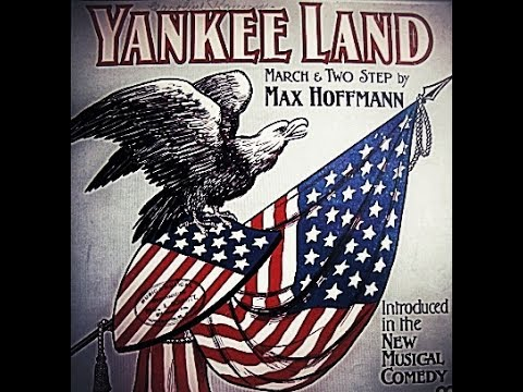 "Yankee Land ""Max Hoffmann""...1906..."