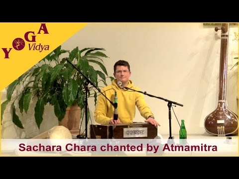 Sachara Chara chanted by Atmamitra