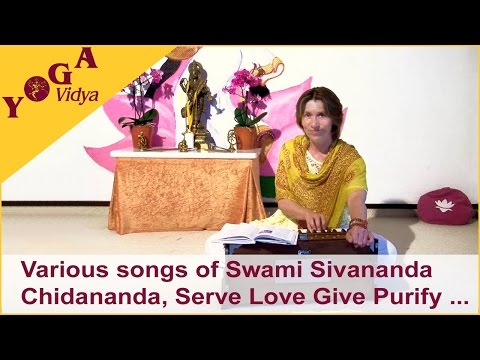 Songs of Swami Sivananda - Chidananda and Serve Love Give Purify Meditate Realize sung by Vani Devi