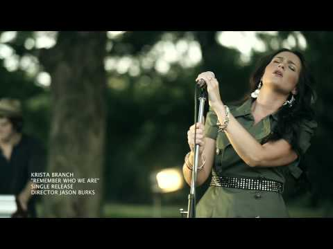 "Krista Branch ""Remember Who We Are"" Official Video"