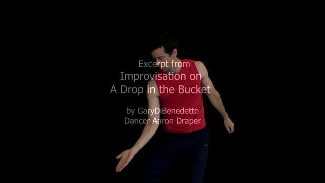 Improvization On A Drop in the Bucket