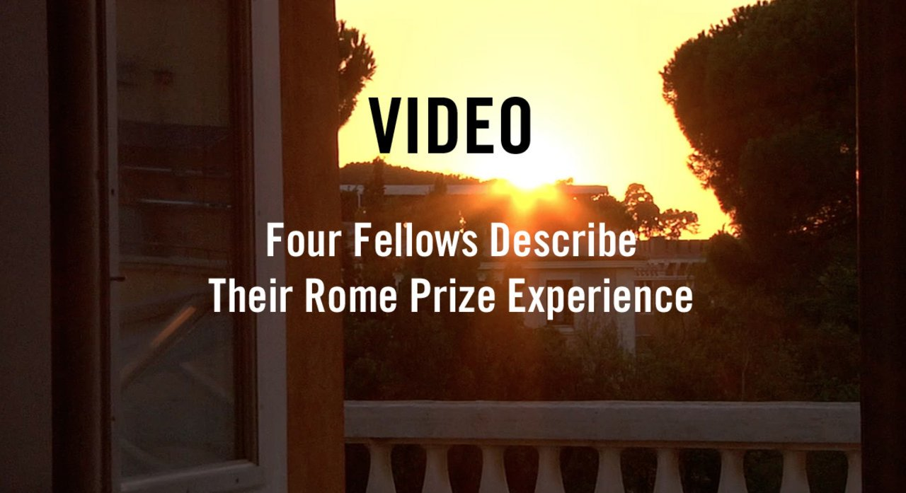 Rome Prize Experience at the American Academy in Rome