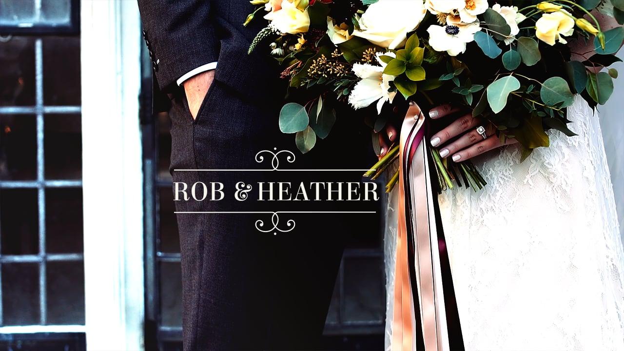 Rob & Heather { Wedding Film }