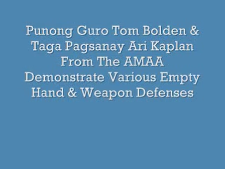 American Modern Arnis - Weapon and Empty Hand Defenses - Punong Guro Tom Bolden