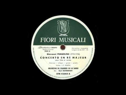 Giovanni Battista Pergolesi (1710-1736) - Concerto per flauto e archi in re maggiore