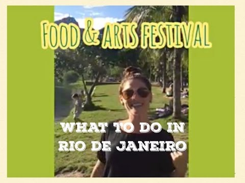 What to do in Rio de Janeiro - Food and Arts Festival