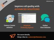 Improve call quality with advanced solutions Contact Center solution