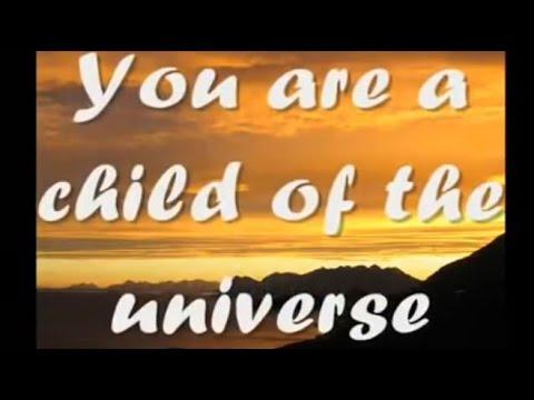 DESIDERATA - You Are A Child Of The Universe  - original version