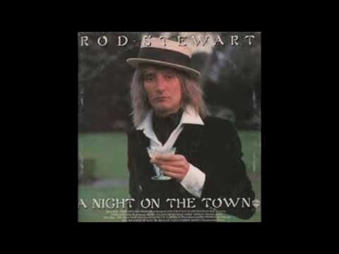 Rod Stewart, A Night On The Town