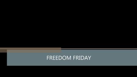 Freedom Friday Video