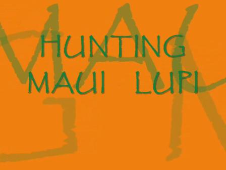 Hunting Lupi Maui