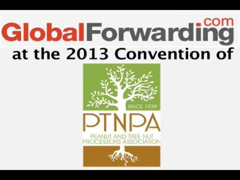 Global Forwarding at the 2013 Peanut And Tree Nut Processors Association Convention