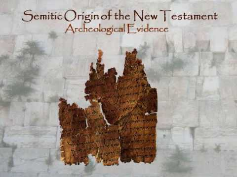Semitic Origins of the NT Part 1 of 6