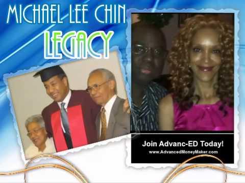 Legacy - Michael Lee Chin - AdvancedMoneyMaker.com
