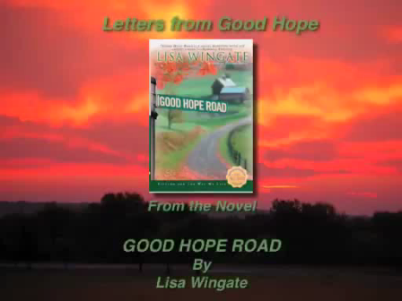 Good Hope Road Movie by Lisa Wingate (Share with friends who are struggling)
