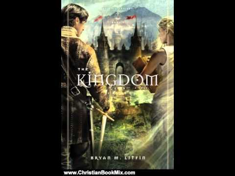 Christian Book Review: The Kingdom by Bryan M. Litfin