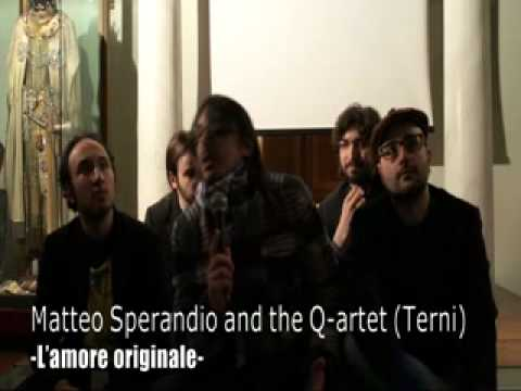 16 finalisti Musicultura 2011 MATTEO SPERANDIO AND THE Q-ARTET