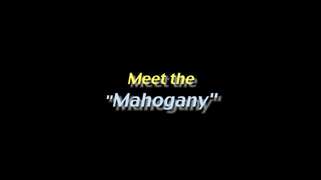"Meet the ""Mahogany"""
