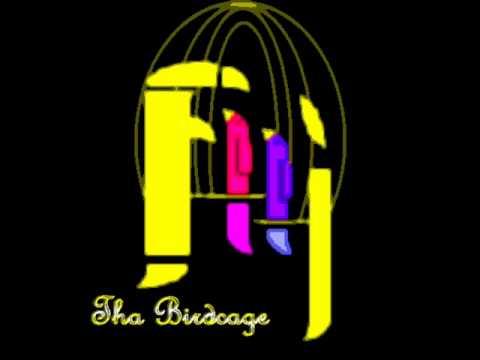 Tha Birdcage