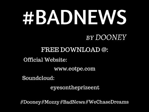 Dooney ~ Bad News (Official Audio)