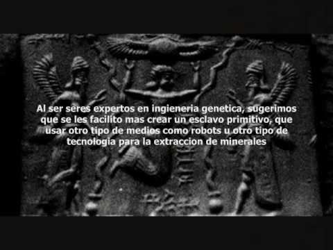 La verdadera Historia 4 -Los Anunnaki y la creacion humana