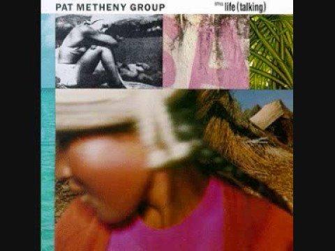 Pat Metheny Group - So May It Secretly Begin