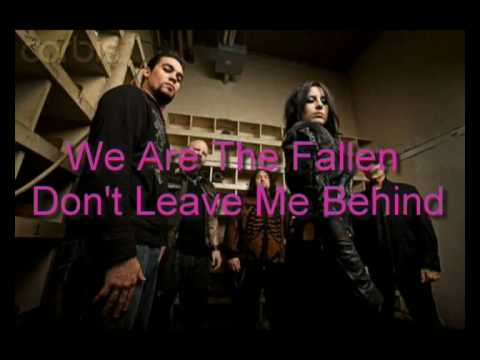 We Are The Fallen - Don't Leave Me Behind (Lyrics)