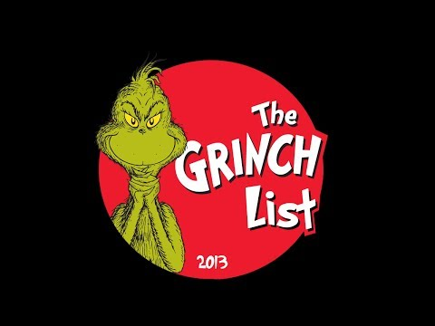 The Grinch List, 2013 Edition