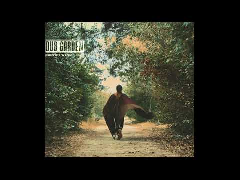 Dub Garden - Doctor Wind (Full Album)